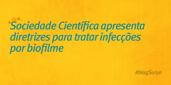 tratar infecções por biofilme