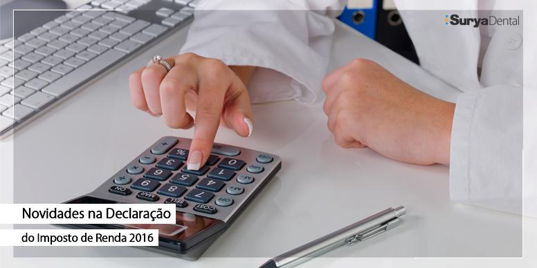 Novidades para dentistas na declaração do imposto de renda