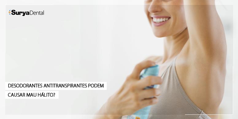 Desodorantes antitranspirantes podem causar mau hálito?