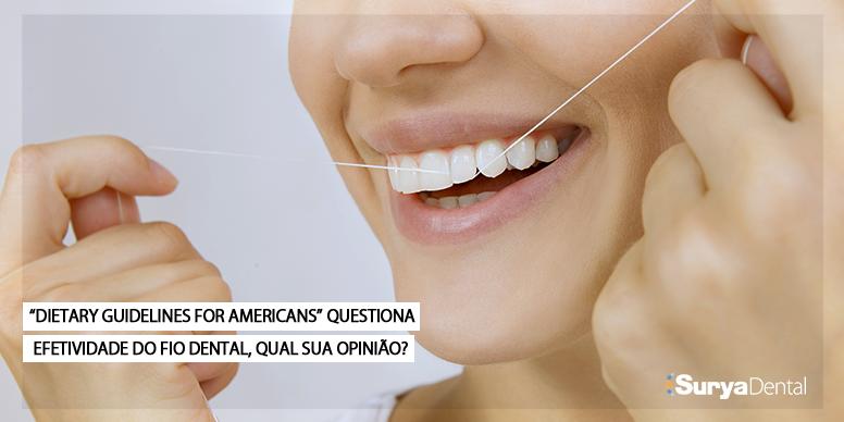 """""""Dietary Guidelines for Americans"""" questiona efetividade do fio dental"""