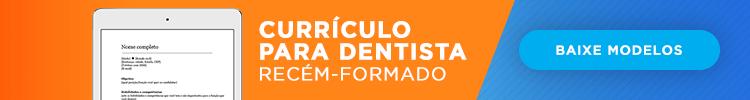 currículo para dentista recém-formado