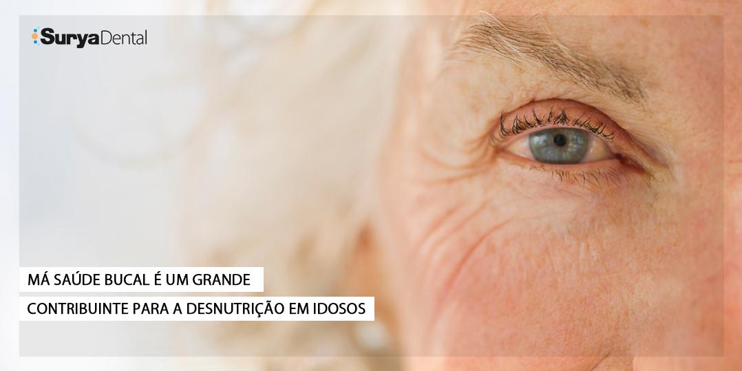 Má saúde bucal é um grande contribuinte para a desnutrição em idosos