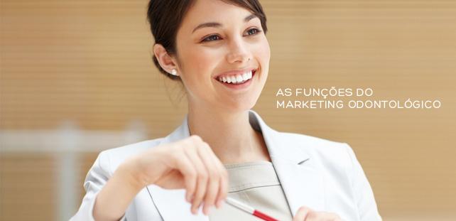 Funções do Marketing Odontológico