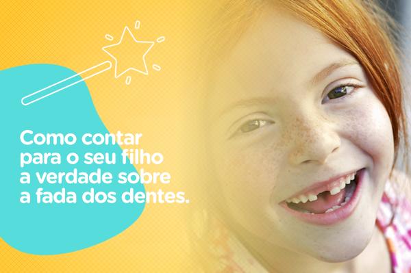 Como contar para seu filho a verdade sobre a fada dos dentes