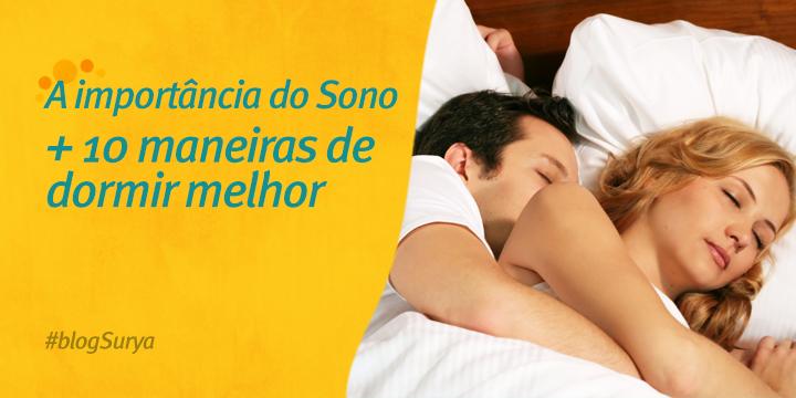 A importância do Sono + 10 maneiras de dormir melhor