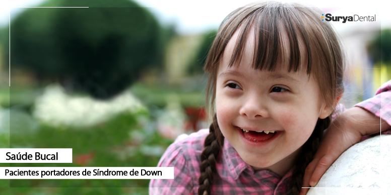 A importância do tratamento bucal em portadores de síndrome de down