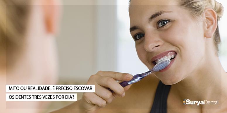 É preciso escovar os dentes três vezes por dia?