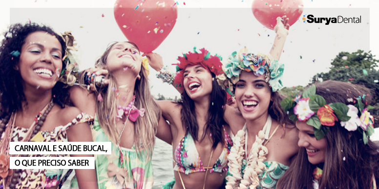 Carnaval e saúde bucal, o que preciso saber?
